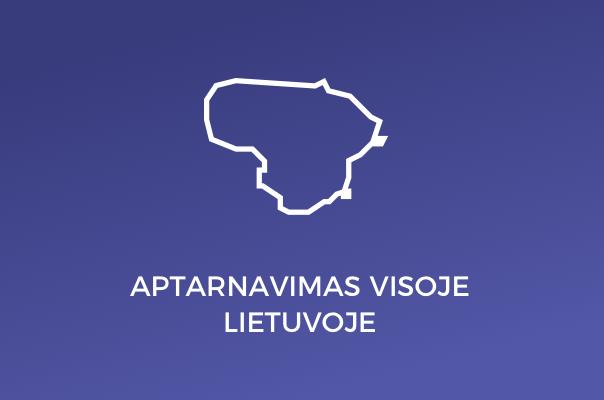 Aptarnavimas visoje Lietuvoje